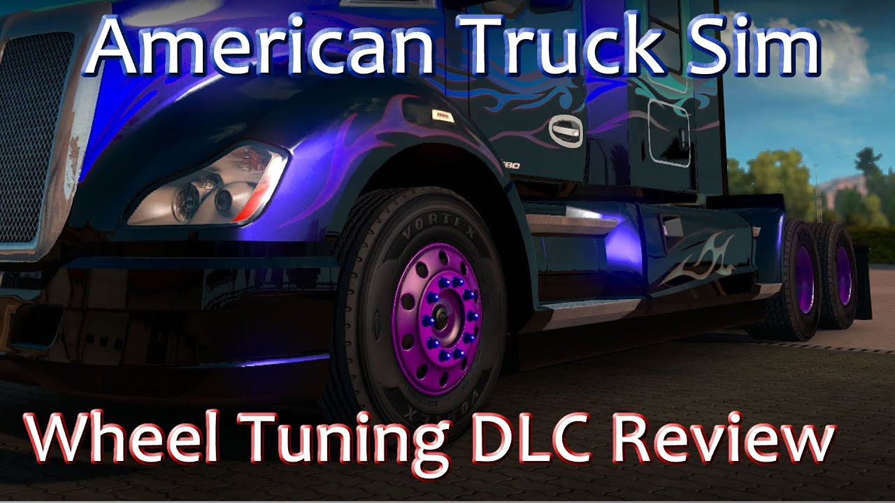 Wheel visualizer application car tuning - American Truck Simulator Wheel Tuning Dlc Review