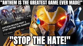 """""""Anthem is the Best Game Ever Made! Stop the Hate!"""" 