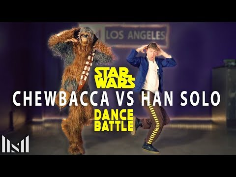 CHEWBACCA vs HAN SOLO  Star Wars Dance Battle 2019