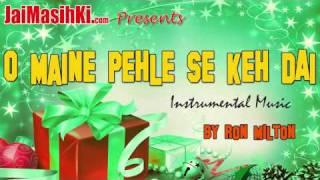 O Maine Pehle Se Keh - Hindi Christmas Song