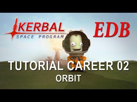 Kerbal Space Program 1.4 Tutorial Career 02 - Orbit
