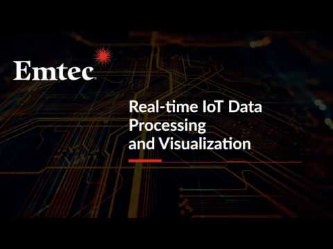Technologies for Real-time IoT Data Processing and Visualization | Emtec Inc