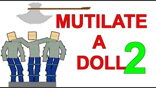 Video Mutilate a Doll 2 Gameplay - Part 1 download MP3, 3GP, MP4, WEBM, AVI, FLV November 2018
