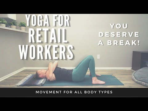 Yoga for Retail Workers - You deserve a break!