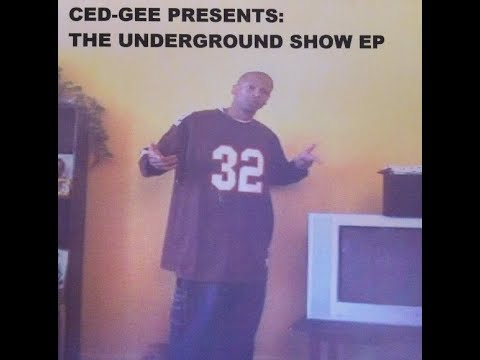 Ced Gee Presents_The Underground Show EP (2004)