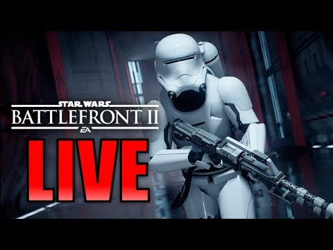 BOW TO THE FIRST ORDER! Star Wars Battlefront 2 Live Stream