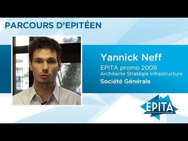 Parcours d'Epitéen - Yannick Neff (promo 2008) - Société Générale