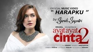 Sarah Saputri - Harapku (Official Music Video) | Soundtrack Ayat Ayat Cinta 2