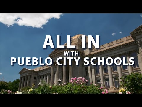 Pueblo City Schools: All In