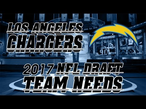 2017 NFL Draft Team Needs: Los Angeles Chargers