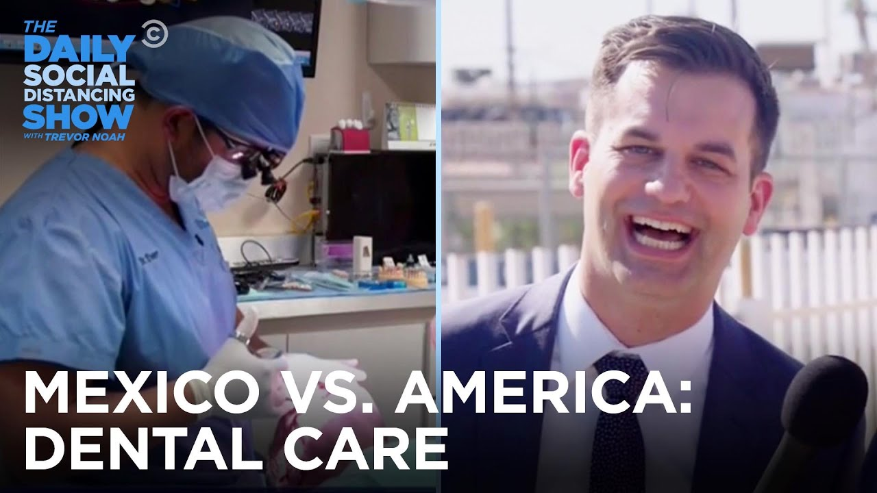 Why Are Americans Going to the Dentist in Mexico? | The Daily Social Distancing Show