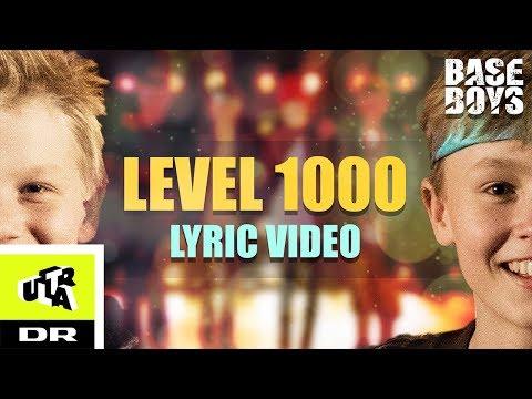BaseBoys - Level 1000 (LYRIC VIDEO)   Ultra