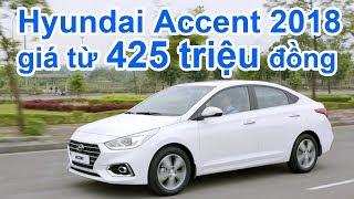 Chi tiết Hyundai Accent 2018 giá từ 425 triệu – đối thủ của Toyota Vios