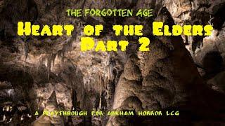 Carolyn Fern : Heart of the Elders, part 2 - Arkham Horror LCG
