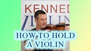 How to Hold a Violin (in 5 MINUTES)
