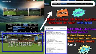 Real cricket 18 new update nation anthem in test match,added Fireworks and many more  information