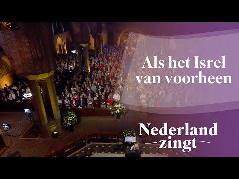 Nederland Zingt: Als het Isrel van voorheen
