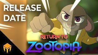 Return To Zootopia - FINALE Release Date Announcement (Fan-Film)