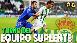 ES TURNO DEL EQUIPO SUPLENTE! PARTIDOS CLAVES #6 Real Betis   FIFA 19 Modo Carrera Manager Temp. 1
