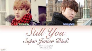 Super Junior-D&E (슈퍼주니어-D&E) – Still You (아직도 난) (Color Coded Lyrics) [Han/Rom/Eng]