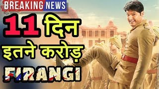 Firangi 11th Day Box Office Collection | 2Weeks Total Collection | Kapil Sharma