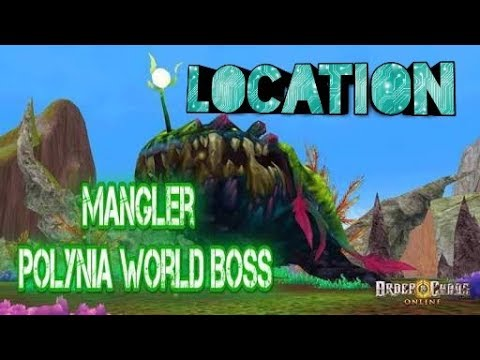 Mangler World Boss Locations- The Order And Chaos Online