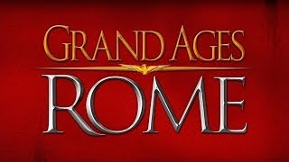 Grand Ages: Rome | Campagne | Episode 1 [FR][HD]