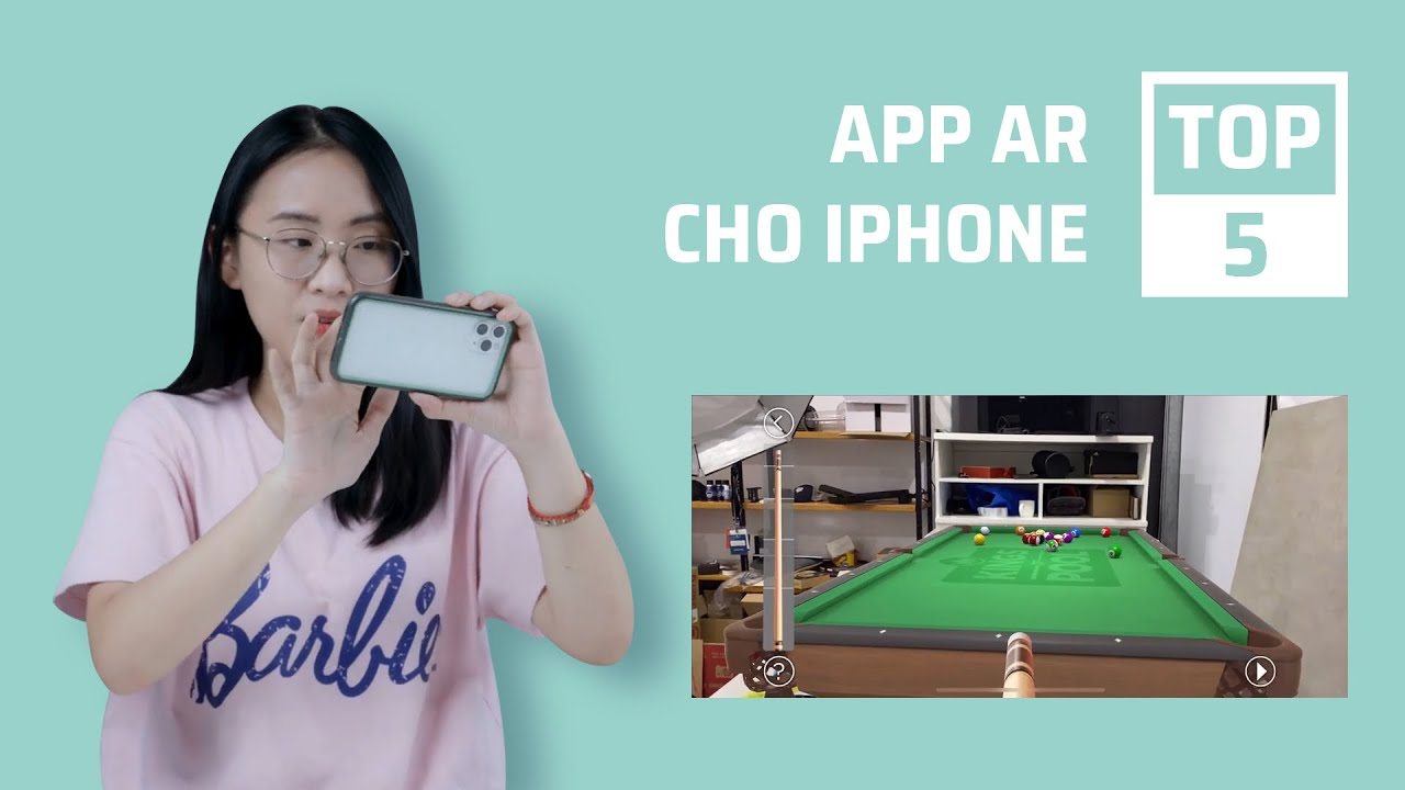 Top 5 app/game AR hay ho cho iPhone