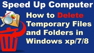 How to Delete Temporary files and folders in Windows XP/7/8 In Hindi/Urdu - Speed Up Computer