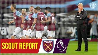 Scout Report   West Ham United v Manchester United   Premier League