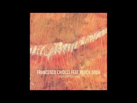 Francesco Chiocci, Black Soda - Black Sunrise (Olderic Remix)