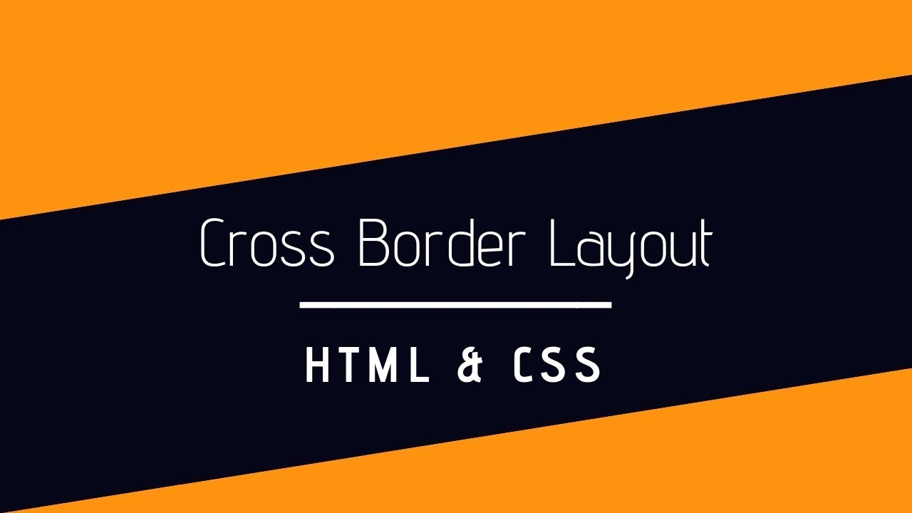 How To Make Cross Border layout In HTML And CSS Website | Web Development Tutorial