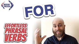 Baixar Phrasal Verbs With FOR | Effortless Phrasal Verbs | Australian English