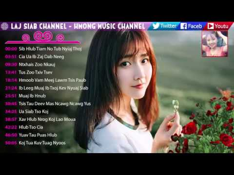 Best Hmong Hot Songs 2018 Playlist - Relaxing Hmong Music 2018 Collection