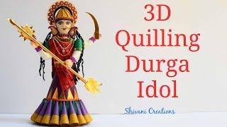 Quilling Durga Idol/ 3D Quilling Goddess/ Maa Durga Idol
