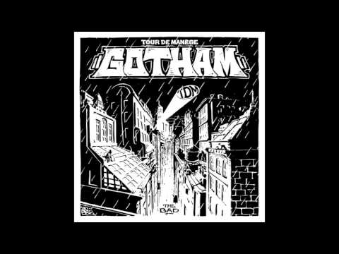 Tour De Manège : Gotham - The Bad
