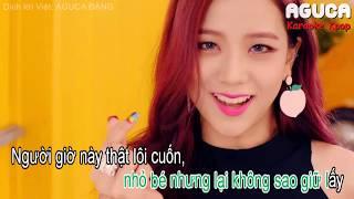 [Karaoke Việt] AS IF IT'S YOUR LAST - BLACKPINK