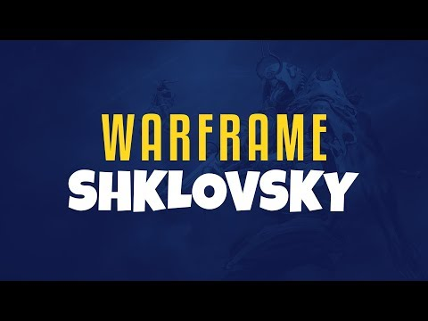 Warframe PC - Shklovsky