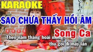 Karaoke Sao Chưa Thấy Hồi Âm Song Ca Nhạc Sống | Trọng Hiếu
