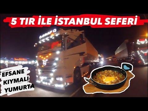 5 TIR Konvoy İle İstanbul'u Yakmaya gidiyoruz / Köy Yumurtasından Kıymalı Yumurta Yaptık...!