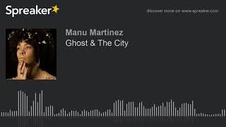 Ghost & The City