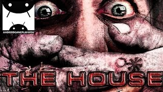 The House Android GamePlay Trailer (1080p) (By EGProject)