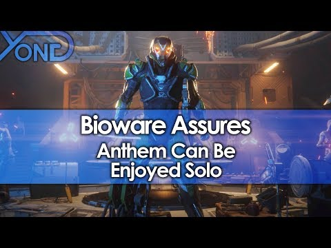 Bioware Assures Anthem Can Be Enjoyed Solo