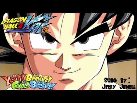 Dragon Ball Z Kai Yeah! Break! Care! Break! English Ending DOWNLOAD MP3