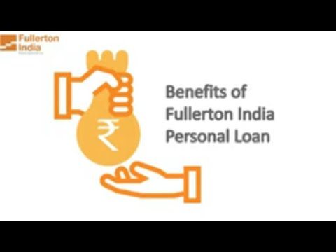 Fullerton India Personal Loans: Features And Benefits | How To Apply For A Personal Loan
