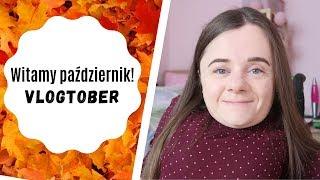 Witamy październik! | Vlog | VLOGTOBER #1 | Magdalena Augustynowicz