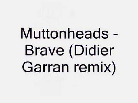 Muttonheads & Shebica Feat. Eden Martin - Brave (Didier Garran Remix) Progressive House