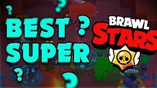 BEST SUPER in Brawl Stars?!