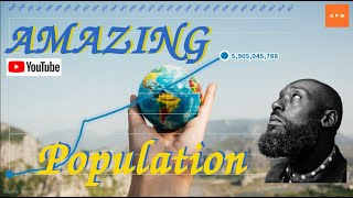 عدد سكان العالم من 5000 قبل الميلاد الى عام 2019