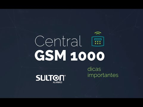 Central GSM 1000 Sulton   Dicas Importantes